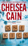 Title: One Kick (Kick Lannigan Series #1), Author: Chelsea Cain