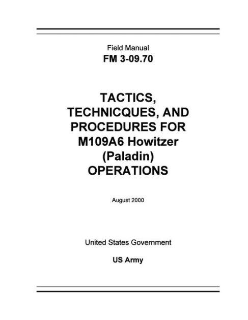 Field Manual FM 3-09.70 Tactics, Techniques, and