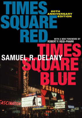 Barnes And Noble Times Square : barnes, noble, times, square, Times, Square, Anniversary, Edition, Samuel, Delany,, Paperback, Barnes, Noble®