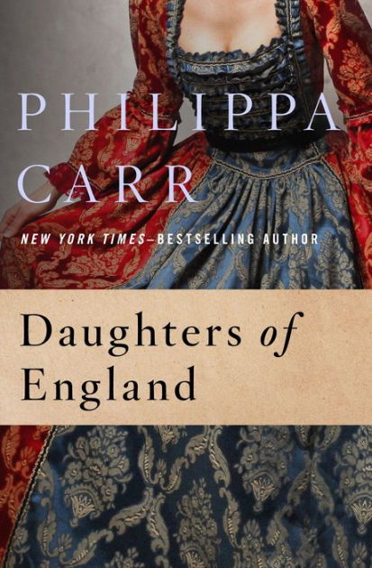 Daughters of England by Philippa Carr  NOOK Book eBook