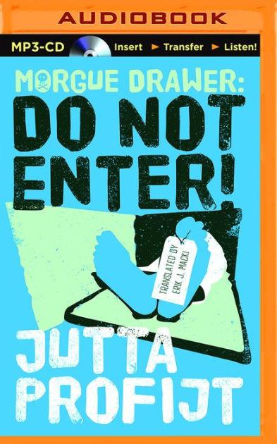 Off Campus Tome 4 Pdf : campus, Morgue, Drawer:, Enter!, Jutta, Profijt,, Audiobook, Barnes, Noble®