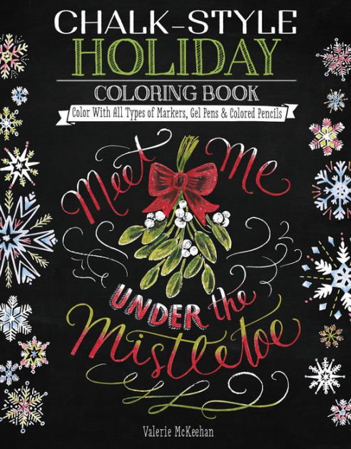 Chalk Style Holiday Coloring Book Color With All Types Of