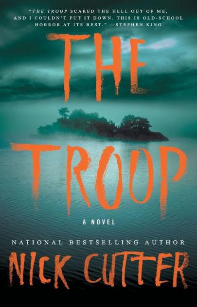 The Troop by Nick Cutter  NOOK Book eBook  Barnes  Noble