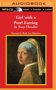 Girl with a Pearl Earring by Tracy Chevalier, Ruth Ann