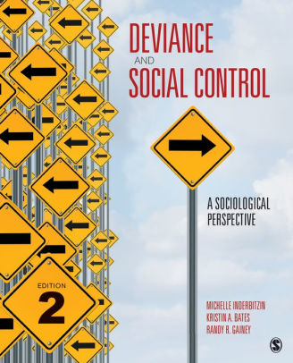 Deviance And Social Control A Sociological Perspective Edition 2