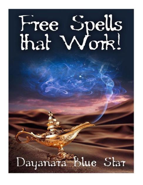 Free That Spells Free : spells, Spells, Work!, Dayanara, Star,, Paperback, Barnes, Noble®