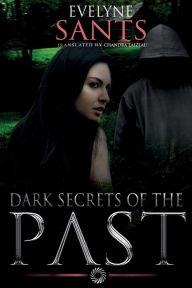 Dark Secrets of the Past