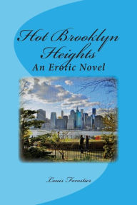 Hot Brooklyn Heights: An Erotic Novel