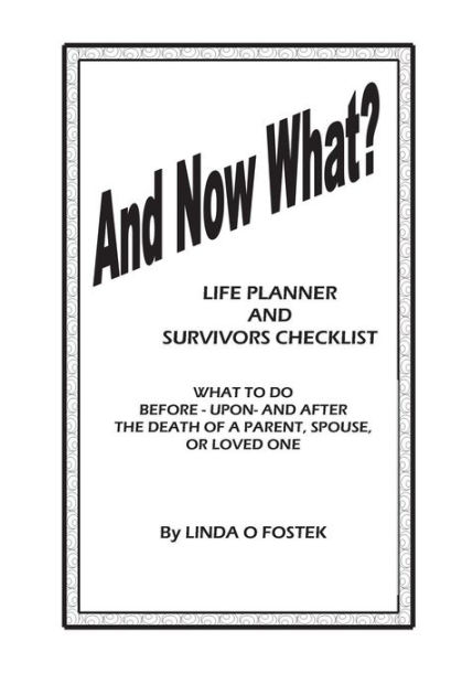 And Now What?: Panning Guide and Survivors Checklist What