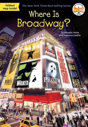 Barnes And Noble Times Square : barnes, noble, times, square, Where, Broadway?, Douglas, Yacka,, Francesco, Sedita,, Hinderliter,, Paperback, Barnes, Noble®