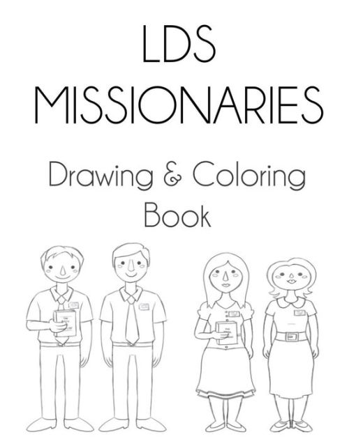 LDS Missionaries: Drawing & Coloring Book by Sarie Smith