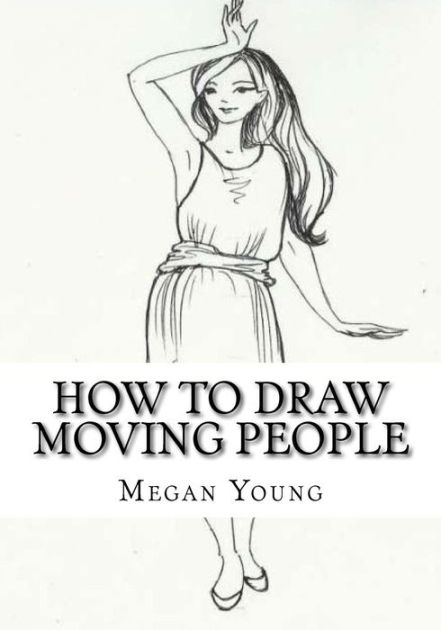 How to Draw Moving People: Step-by-step Guide on Drawing
