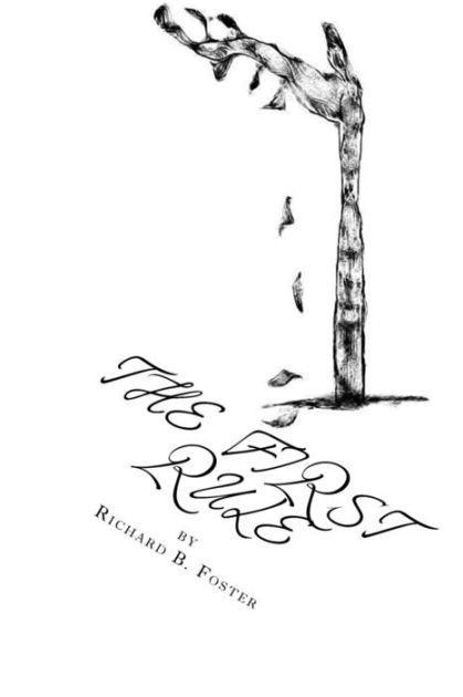 The First Rule: Book of Poems by Richard Foster, Paperback