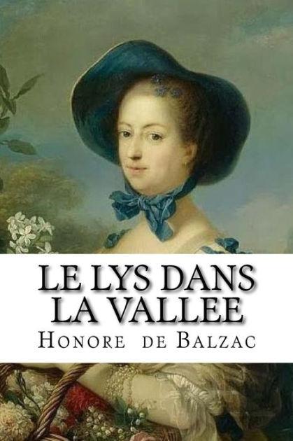 Balzac Le Lys Dans La Vallée : balzac, vallée, Vallee, Honore, Balzac,, Paperback, Barnes, Noble®