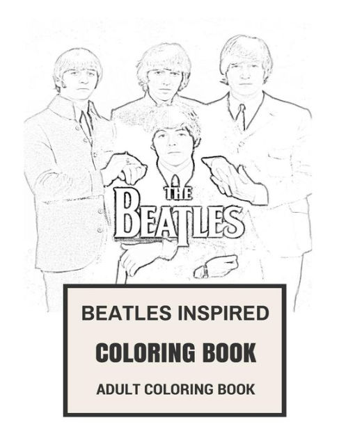 Beatles Inspired Coloring Book: Beatlemania and Classic