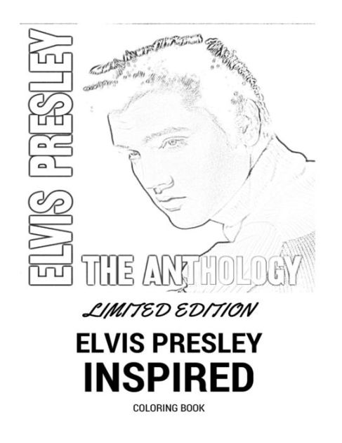 Elvis Presley Coloring Book: Classic Rock and Roll and THE