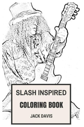 Slash inspired Coloring Book: Best Rock Guitarist and Guns