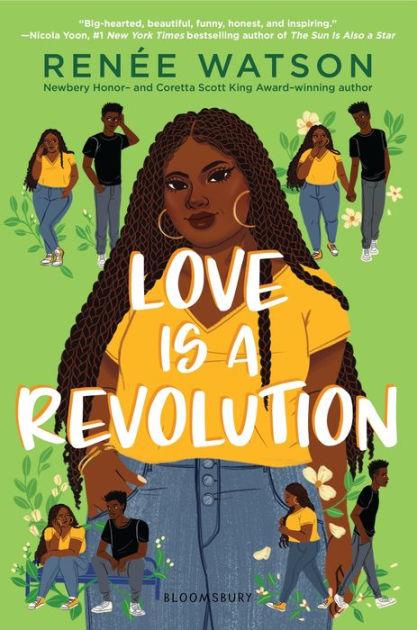 Love Is a Revolution by Renée Watson, Hardcover | Barnes & Noble®