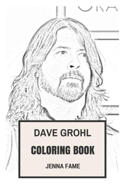 Dave Grohl Coloring Book: American Alternate Rock and Foo
