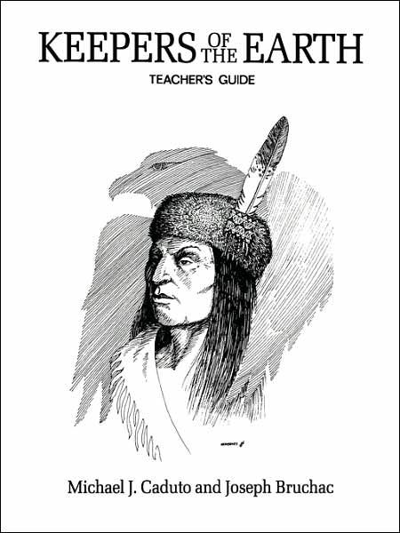 Keepers of the Earth: Teacher's Guide by Joseph Bruchac