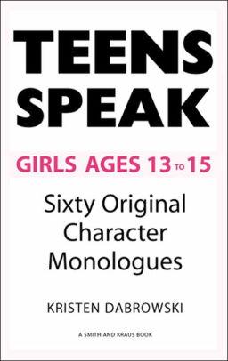 Teens Speak Girls Ages 13-15: Sixty Original Character