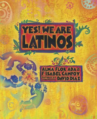 book cover for Yes! We are Latinos
