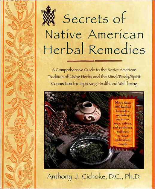 Secrets Of Native American Herbal Remedies Comph GT