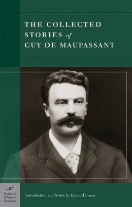 Photo De Guy De Maupassant : photo, maupassant, Collected, Stories, Maupassant, (Barnes, Noble, Classics, Series), Maupassant,, Paperback, Barnes, Noble®