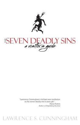 The Seven Deadly Sins: A Visitor's Guide by Lawrence S