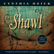 The Shawl by Cynthia Ozick, Yelena Shmulenson |, Audiobook ...