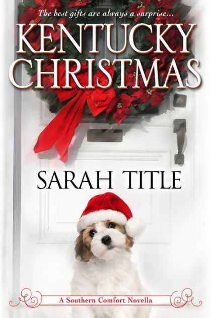 Kentucky Christmas By Sarah Title NOOK Book EBook