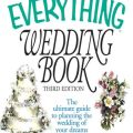 Everything wedding book the ultimate guide to planning the wedding