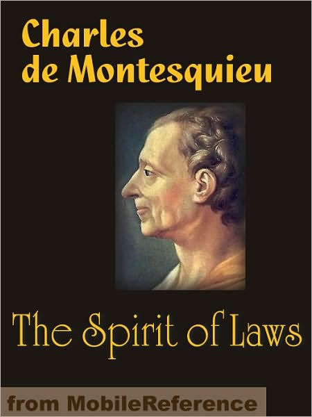 The Spirit Of Laws By Charles De Montesquieu NOOK Book