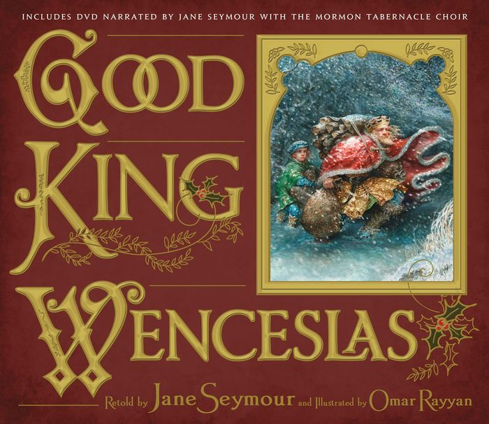 Good King Wenceslas By Jane Seymour Omar Rayyan Other
