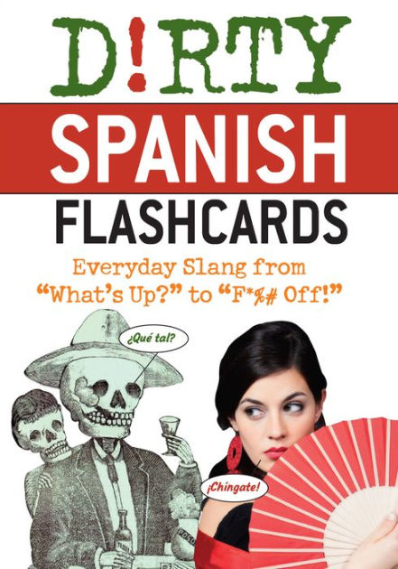 How Say Dirty Spanish