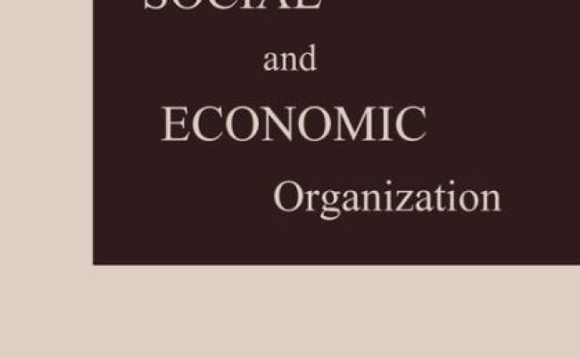 The Theory Of Social And Economic Organization By Max