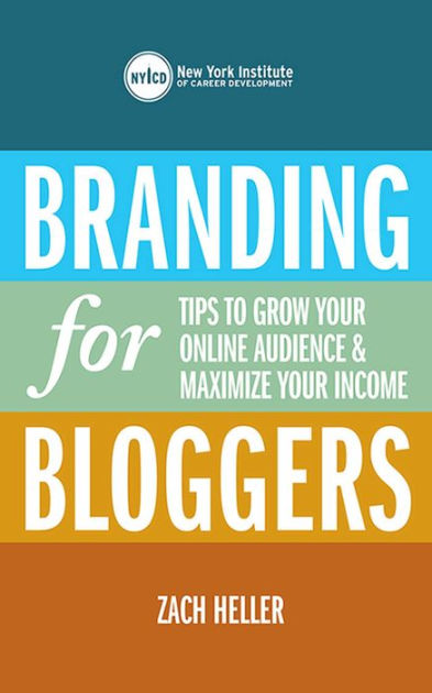 Branding For Bloggers Tips To Grow Your Online Audience