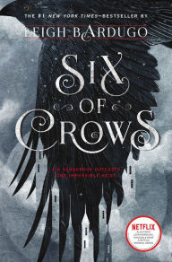 Six of Crows (Six of Crows Series #1)