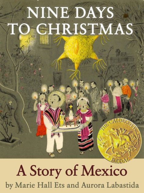 Nine Days To Christmas A Story Of Mexico By Aurora