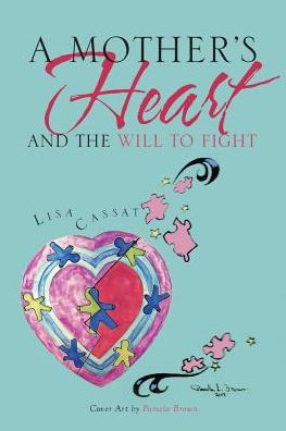 My Lovely Artinya : lovely, artinya, Mother's, Heart, Fight, Cassat,, Paperback, Barnes, Noble®