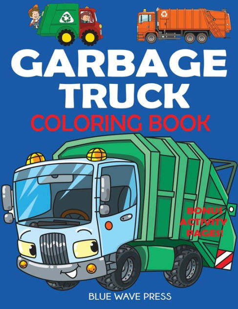 Garbage Truck Coloring Pages : garbage, truck, coloring, pages, Garbage, Truck, Coloring, Book:, Trucks!, Press,, Paperback, Barnes, Noble®