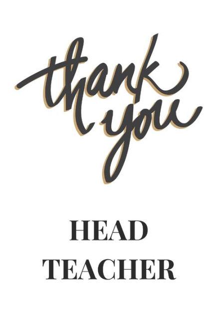 Thank You Head Teacher Journal: Thank You Head Teacher