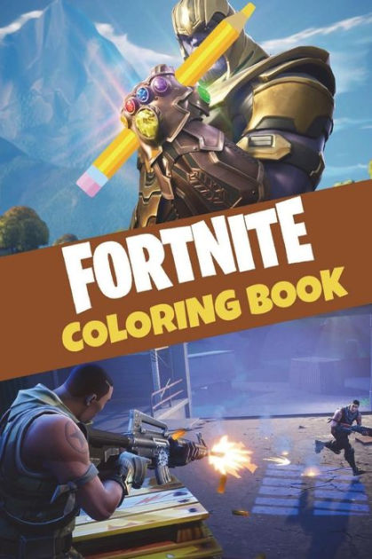 Fortnite Coloring Book 25 Action Packed Fortnite Coloring