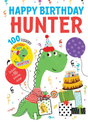 Happy Birthday Hunter : happy, birthday, hunter, Happy, Birthday, Hunter, Hazel, Quintanilla,, Hardcover, Barnes, Noble®