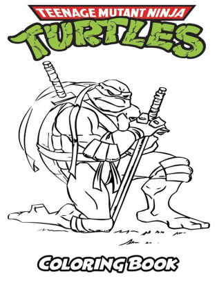 Teenage Mutant Ninja Turtles Coloring Book Coloring Book For Kids And Adults Activity Book With Fun Easy And Relaxing Coloring Pages By Alexa Ivazewa Paperback Barnes Noble
