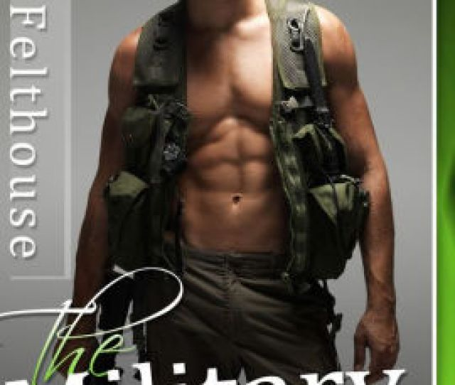 The Military Wife Three Military Erotic Romance Stories By Lucy Felthouse Nook Book Ebook Barnes Noble