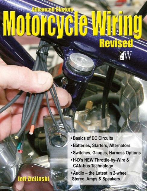 Advanced Custom Motorcycle Wiring Jeff Zielinski Wolfgang