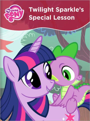 My Little Pony Twilight Sparkle S Special Lesson By Ruckus Media Group Nook Book Nook Kids Read To Me Barnes Noble