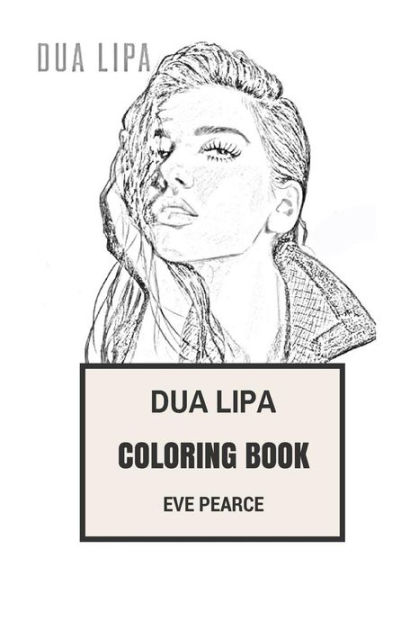 Dua Lipa Coloring Book: Youtube Discovered Pop Star and