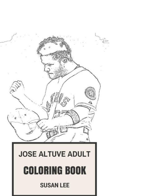 Jose Altuve Adult Coloring Book: Houstons Second Baseman